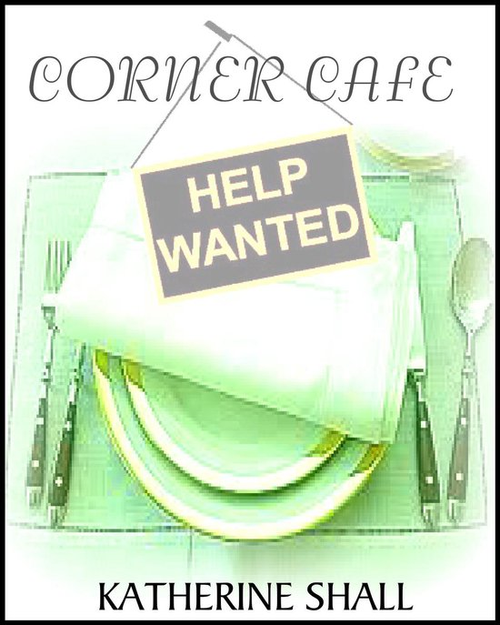 Corner Cafe: Help Wanted