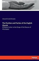 The Position and Parties of the English Church