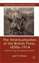 The Americanization of the British Press, 1830s-1914