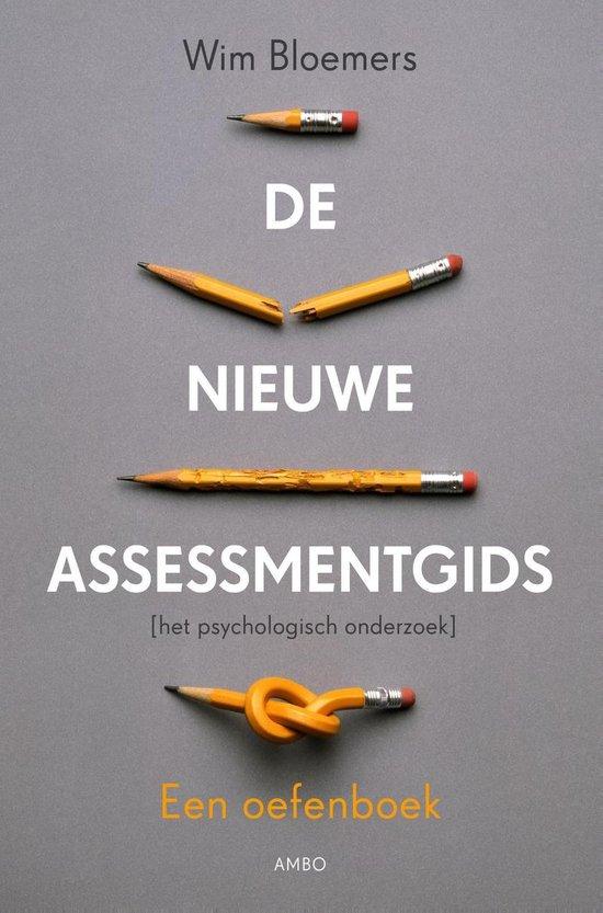 De nieuwe assessmentgids / deel een oefenboek