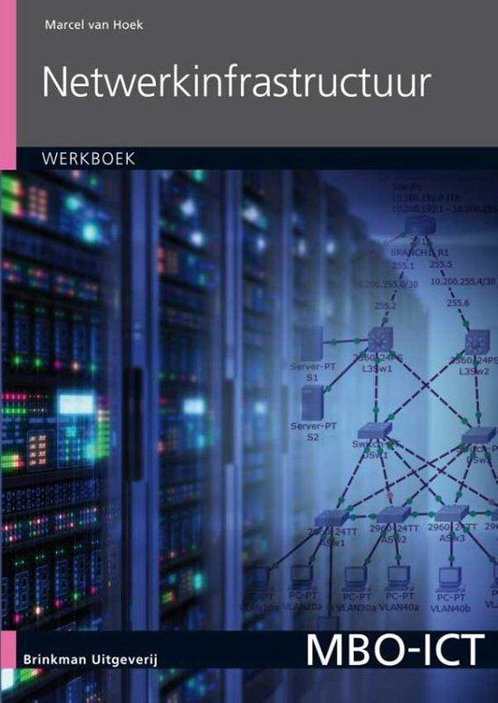 MBO-ICT - Netwerkinfrastructuur - Marcel van Hoek pdf epub