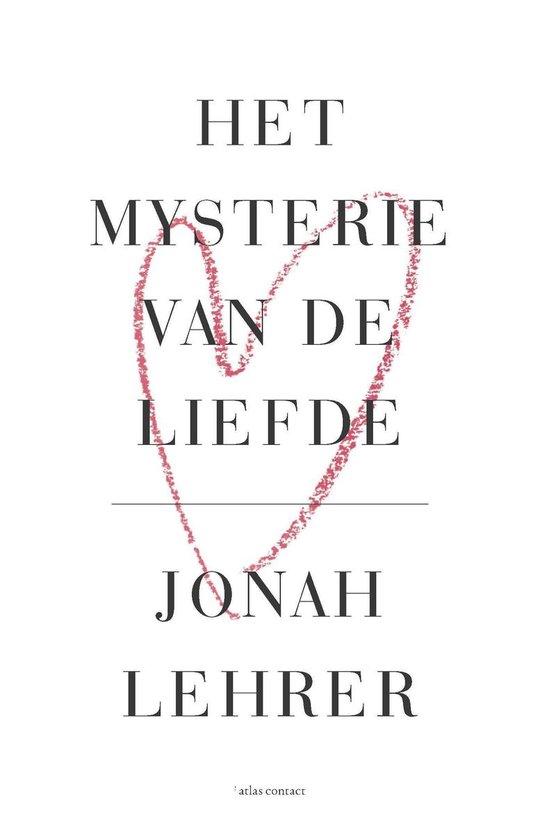 Boek cover Het mysterie van de liefde van Jonah Lehrer (Onbekend)