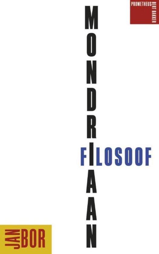 Mondriaan filosoof - Jan Bor |