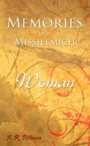 Memories of a Missillmich Woman