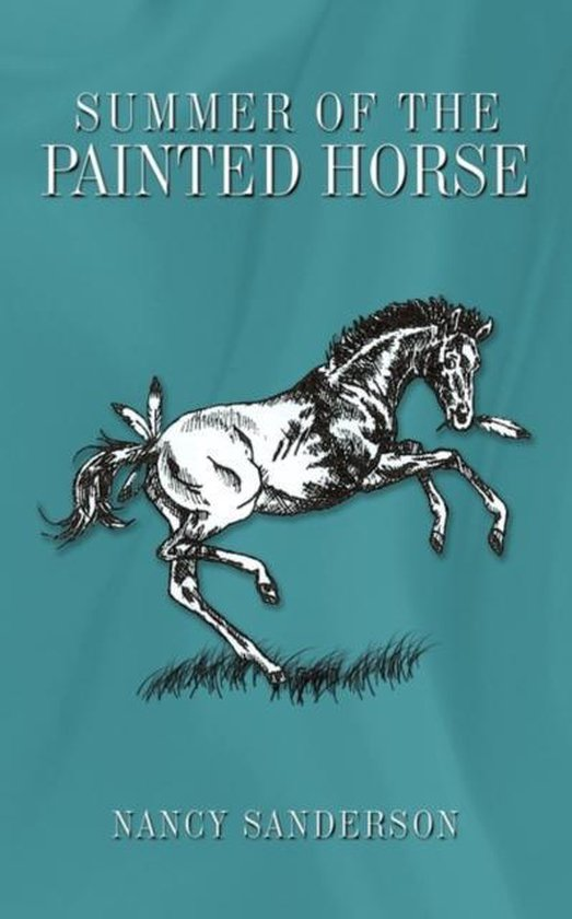 Summer of the Painted Horse
