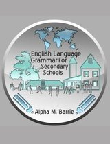 English Language Grammar For Secondary Schools