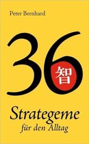 36 Strategeme fur den Alltag