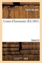 Cours d'Harmonie. Parties 2-3