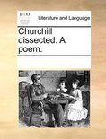 Churchill Dissected. a Poem.