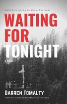 Waiting for Tonight