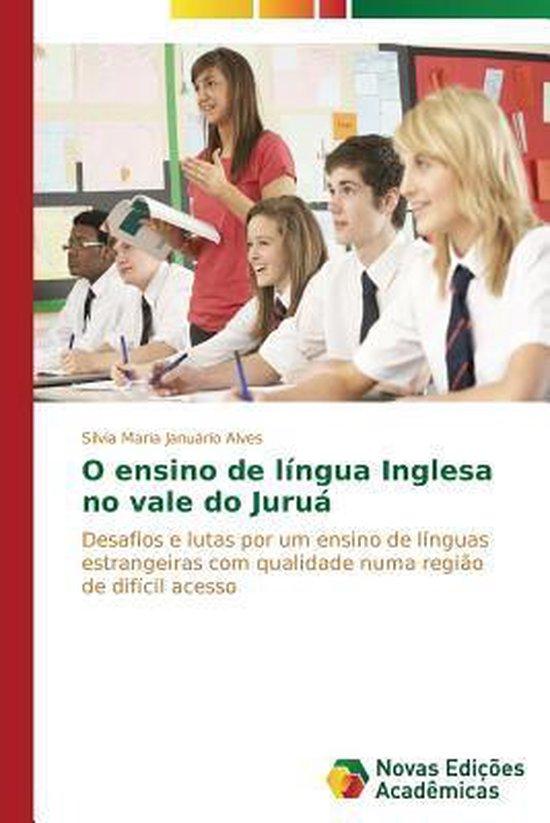 O Ensino de Lingua Inglesa No Vale Do Jurua