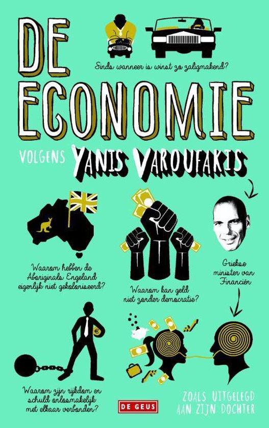 Economie uitgelegd aan mijn dochter - Yanis Varoufakis | Fthsonline.com