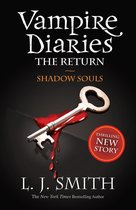 Vampire Diaries 6: The Return: Shadow Souls