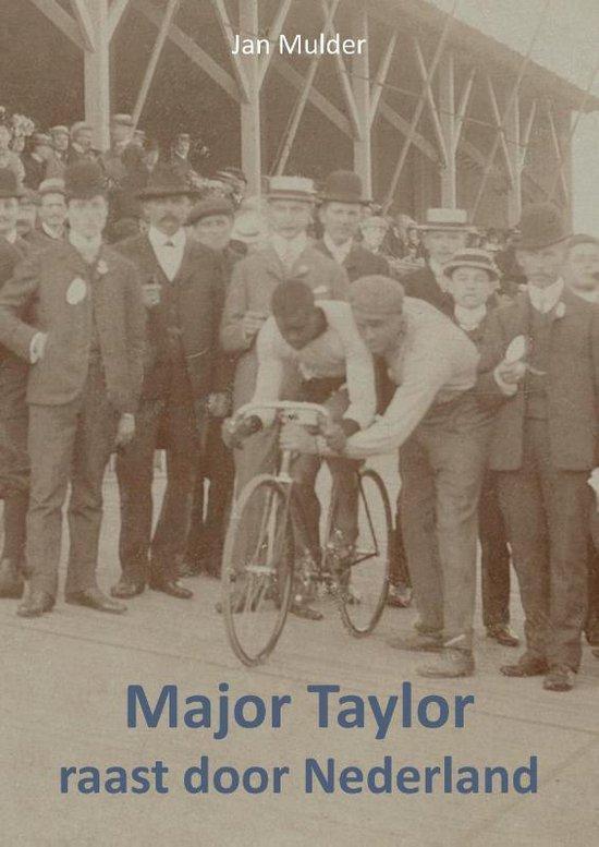 Major Taylor raast door Nederland - Jan Mulder | Readingchampions.org.uk