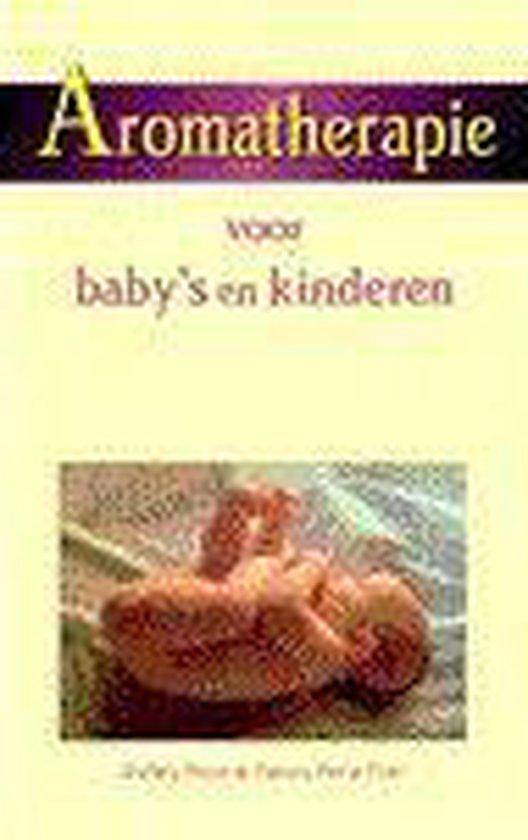 Aromatherapie voor baby's en kinderen - Penny Price Parr  