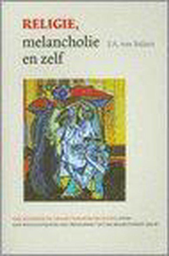 Religie, melancholie en zelf - J.A. van Belzen | Readingchampions.org.uk