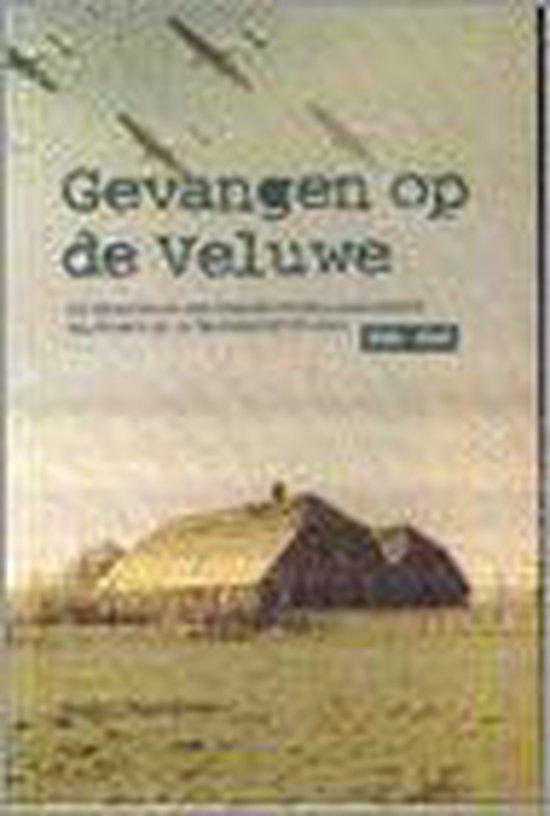 Gevangen Op De Veluwe - Noordman   Fthsonline.com