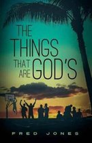 The Things That Are God's