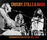 Crosby, Stills & Nash - The Broadcast Collection 1972 - 1989