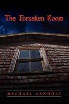 The Forsaken Room