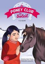 Le Poney Club du Soleil - Tome 4 - Le secret