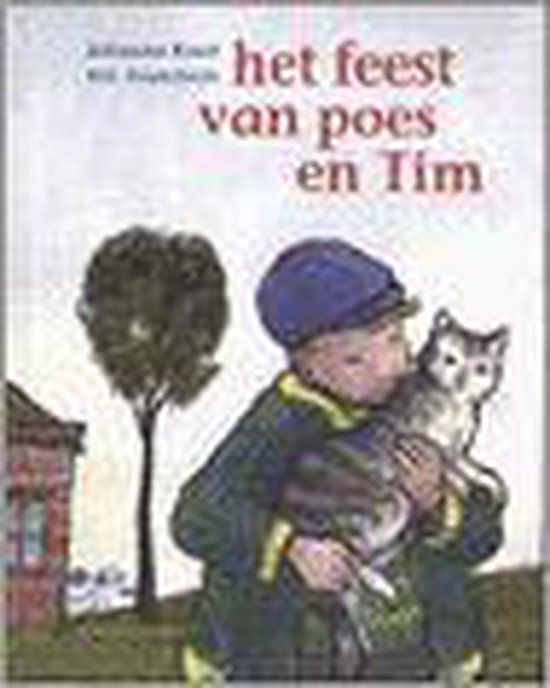 Het Feest Van Poes En Tim - Johanna Kruit  