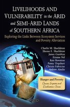 Livelihoods & Vulnerability in the Arid & Semi-Arid Lands of Southern Africa