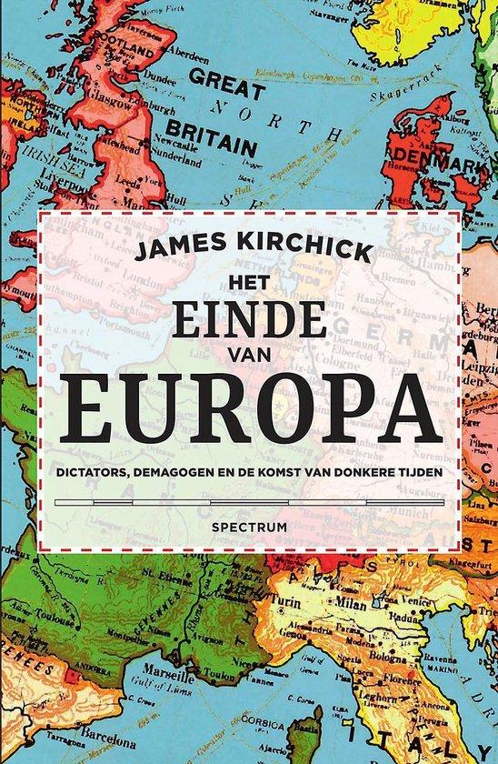 Het einde van Europa - James Kirchick |