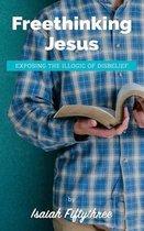 Boek cover Freethinking Jesus van Isaiah Fiftythree