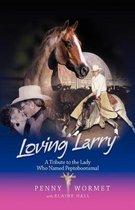 Loving Larry