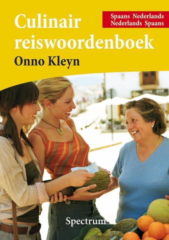 Culinair Reiswoordenboek Spaans - O.H. Kleyn |