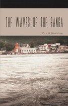 The Waves of the Ganga