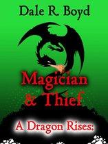 Omslag A Dragon Rises: Magician & Thief