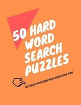 50 Hard Word Search Puzzles