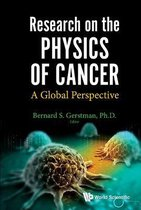 Research On The Physics Of Cancer