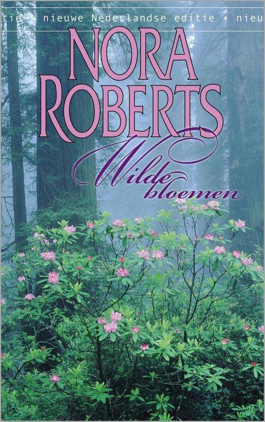 Nora Roberts 22 - Wilde bloemen - Nora Roberts pdf epub