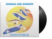 Onda De Amor: Synthesized Brazilian Hits... (LP)