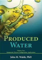 Produced Water Volume 2