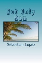 Not Only Rum
