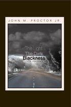 The Light, the Dark, Blackness