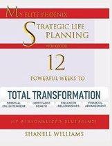My Elite Phoenix Strategic Life Planning Workbook