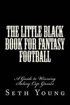 The Little Black Book for Fantasy Football