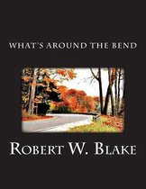 What's Around the Bend