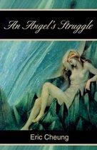 The Angel's Struggle