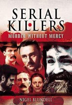 Omslag Serial Killers: Murder Without Mercy