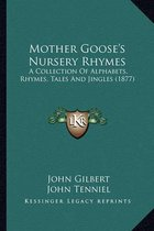 Mother Goose's Nursery Rhymes Mother Goose's Nursery Rhymes