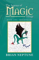 The Science of Magic Trilogy