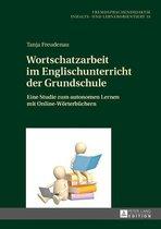 Wortschatzarbeit im Englischunterricht der Grundschule