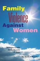 Family Violence Against Women