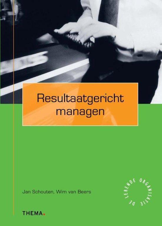 Resultaatgericht managen - Jan Schouten | Fthsonline.com